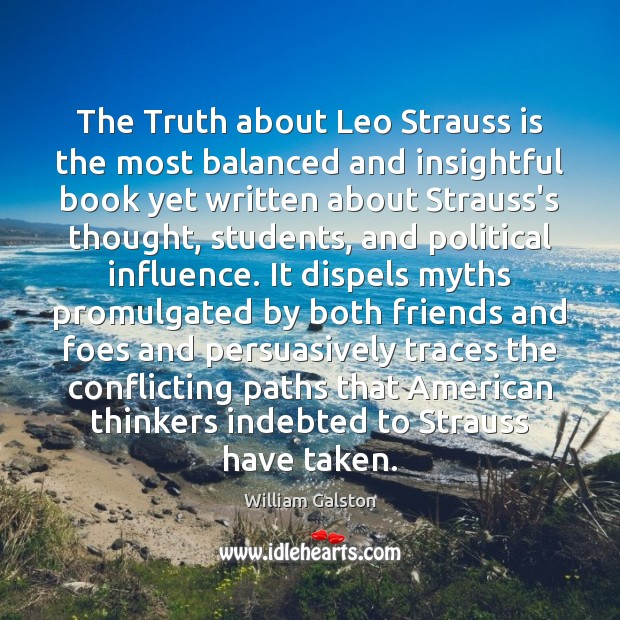 The Truth about Leo Strauss is the most balanced and insightful book Student Quotes Image