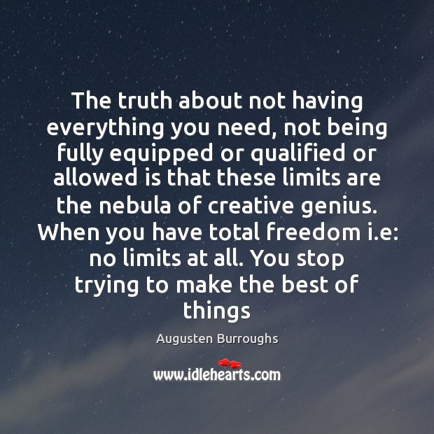 The truth about not having everything you need, not being fully equipped Image