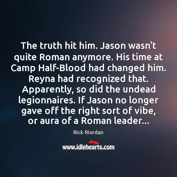 The truth hit him. Jason wasn't quite Roman anymore. His time at Image