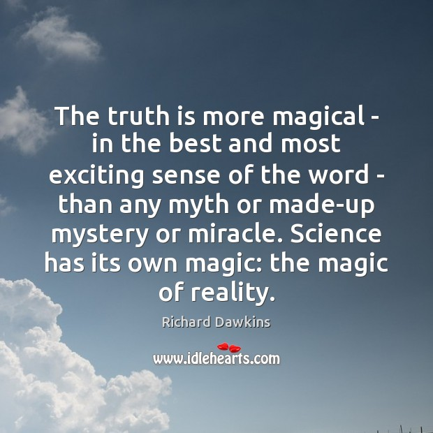The truth is more magical – in the best and most exciting Image