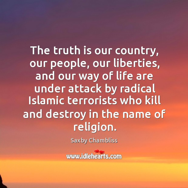 The truth is our country, our people, our liberties Image