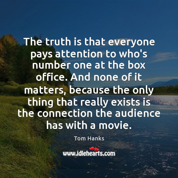 Image, The truth is that everyone pays attention to who's number one at