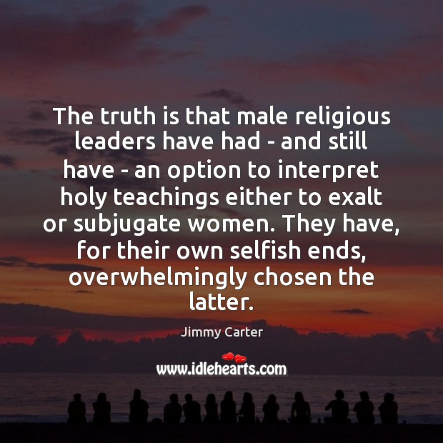 Image, The truth is that male religious leaders have had – and still