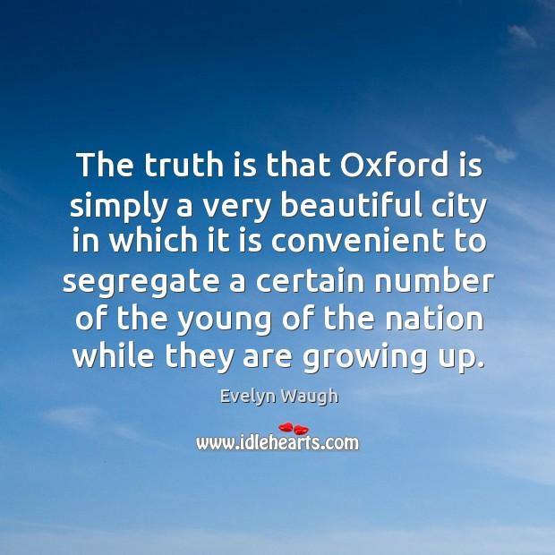 Image, The truth is that oxford is simply a very beautiful city in which it is convenient