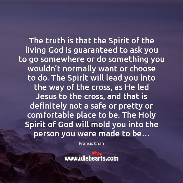 The truth is that the Spirit of the living God is guaranteed Image