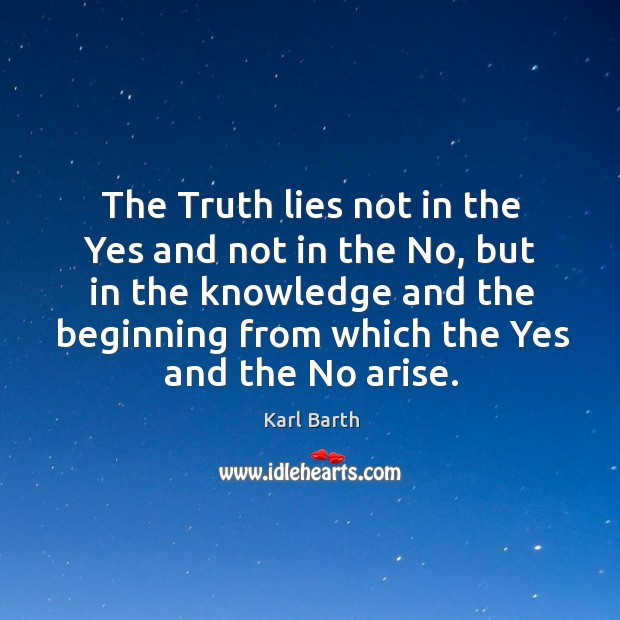 The Truth lies not in the Yes and not in the No, Image