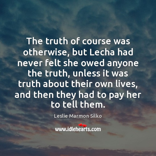 Image, The truth of course was otherwise, but Lecha had never felt she