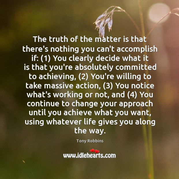 Image, The truth of the matter is that there's nothing you can't accomplish