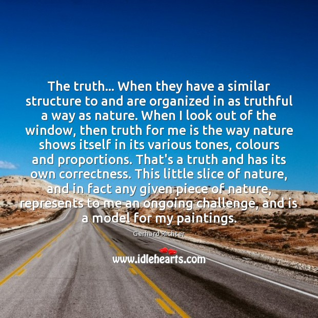 The truth… When they have a similar structure to and are organized Image