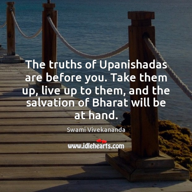 Image, The truths of Upanishadas are before you. Take them up, live up