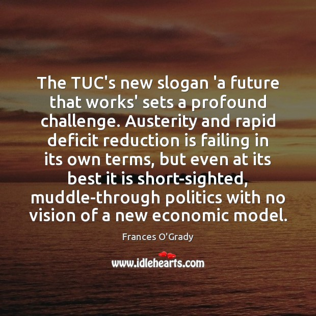 Image, The TUC's new slogan 'a future that works' sets a profound challenge.