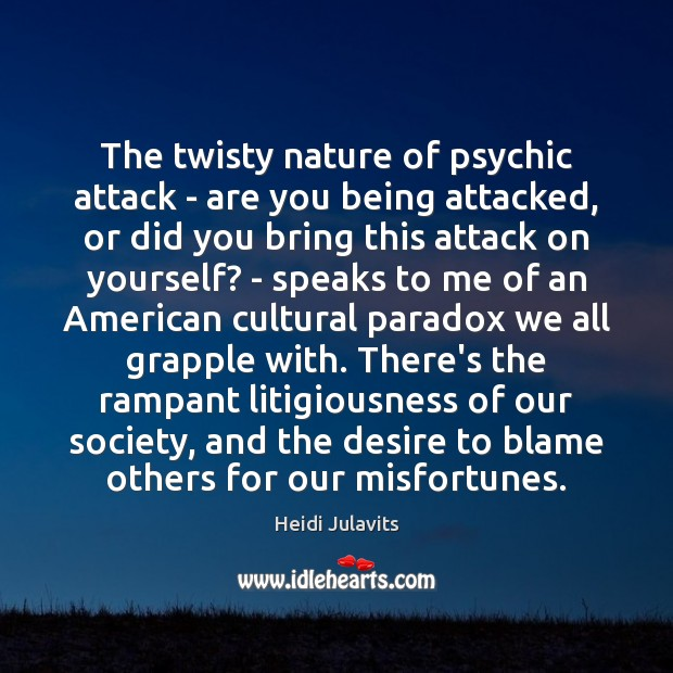 The twisty nature of psychic attack – are you being attacked, or Image