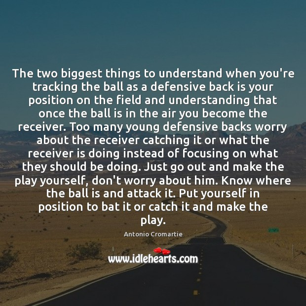 Image, The two biggest things to understand when you're tracking the ball as