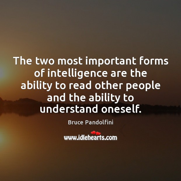 Image, The two most important forms of intelligence are the ability to read