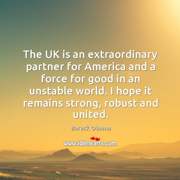Image, The UK is an extraordinary partner for America and a force for