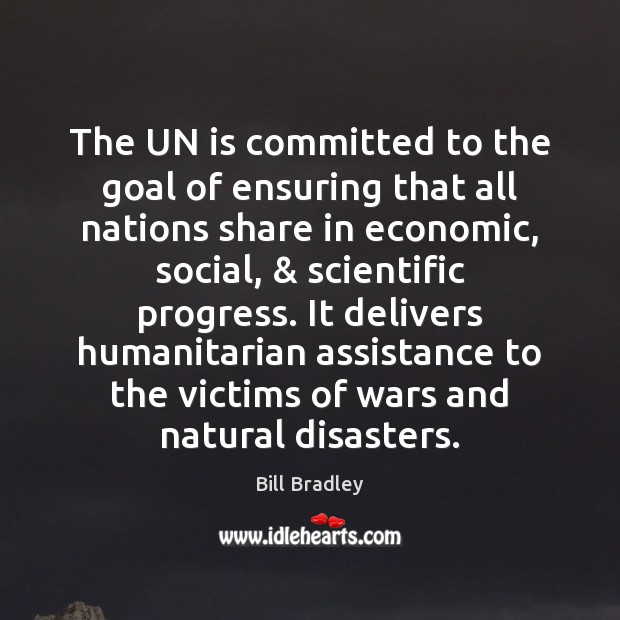 The UN is committed to the goal of ensuring that all nations Image