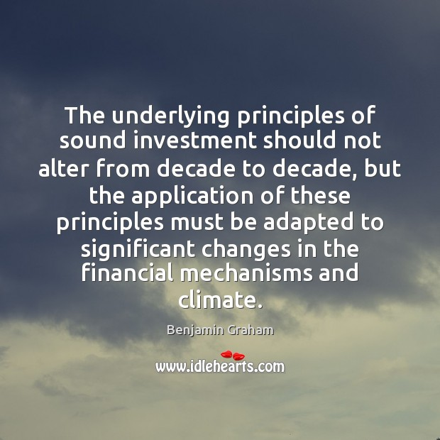 Image, The underlying principles of sound investment should not alter from decade to
