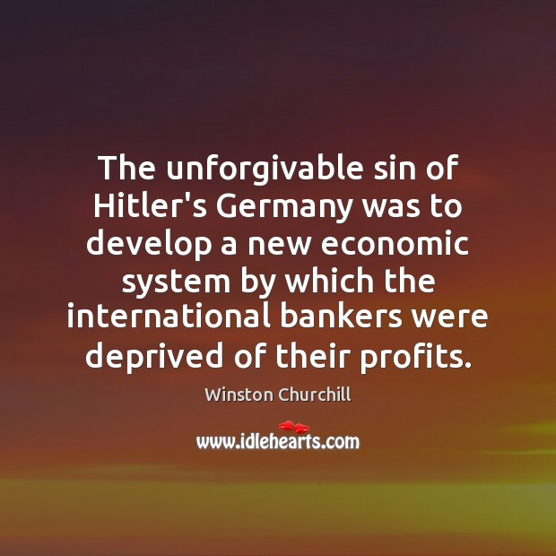 Image, The unforgivable sin of Hitler's Germany was to develop a new economic