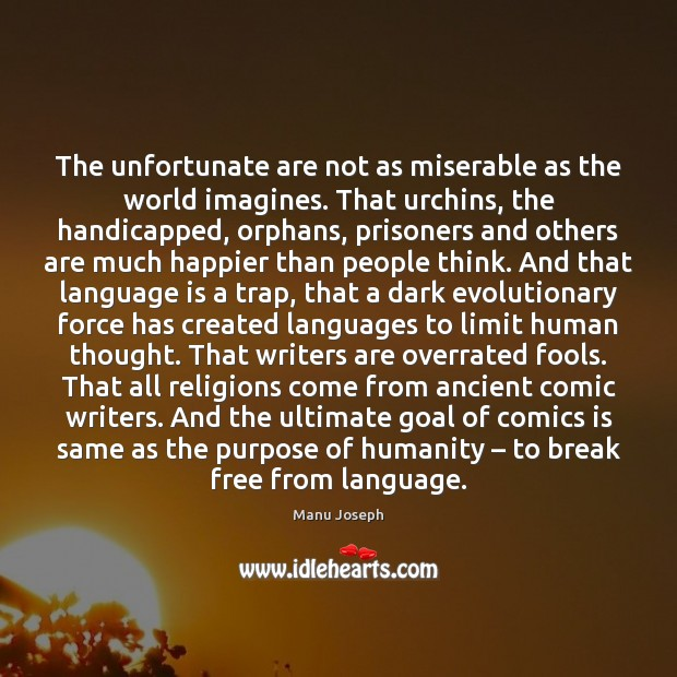 The unfortunate are not as miserable as the world imagines. That urchins, Image