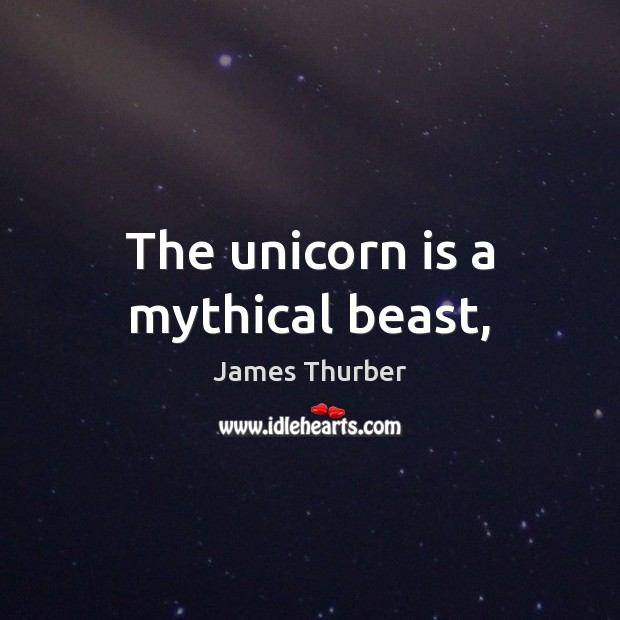 The unicorn is a mythical beast, Image