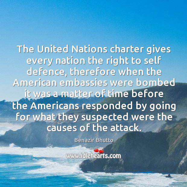 The United Nations Charter Gives Every Nation The Right To