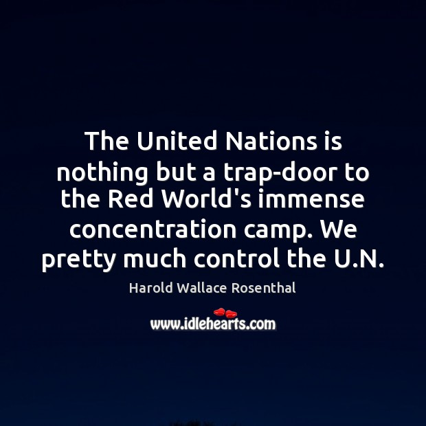 The United Nations is nothing but a trap-door to the Red World's Image