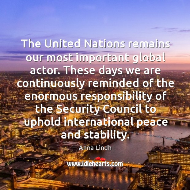 Image, The united nations remains our most important global actor.