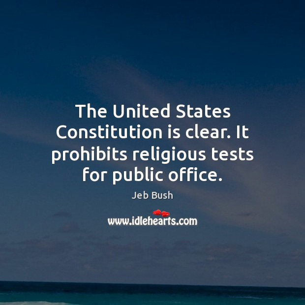 Image, The United States Constitution is clear. It prohibits religious tests for public office.