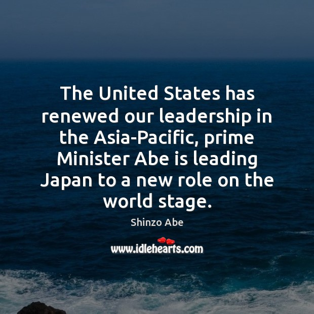 The United States has renewed our leadership in the Asia-Pacific, prime Minister Image