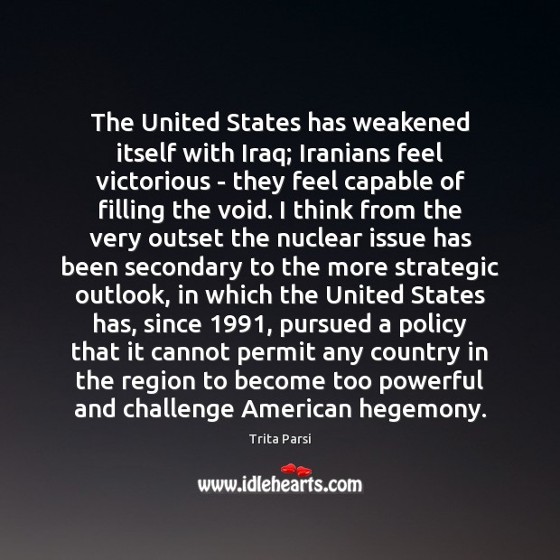 Image, The United States has weakened itself with Iraq; Iranians feel victorious –