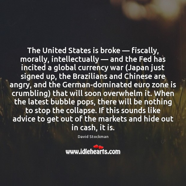 The United States is broke — fiscally, morally, intellectually — and the Fed has Image