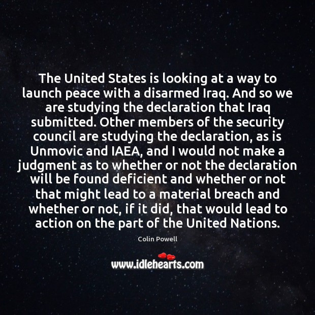 The United States is looking at a way to launch peace with Colin Powell Picture Quote