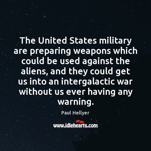 The United States military are preparing weapons which could be used against Image