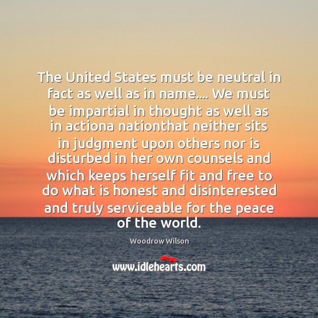 Image, The United States must be neutral in fact as well as in