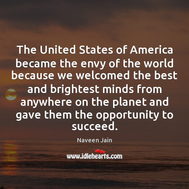 The United States of America became the envy of the world because Image