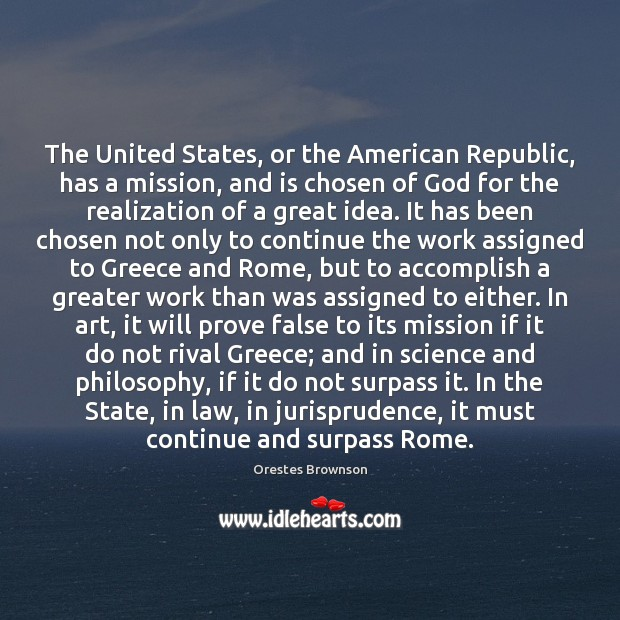 Image, The United States, or the American Republic, has a mission, and is