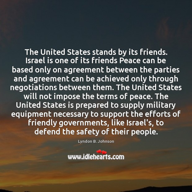 Image, The United States stands by its friends. Israel is one of its