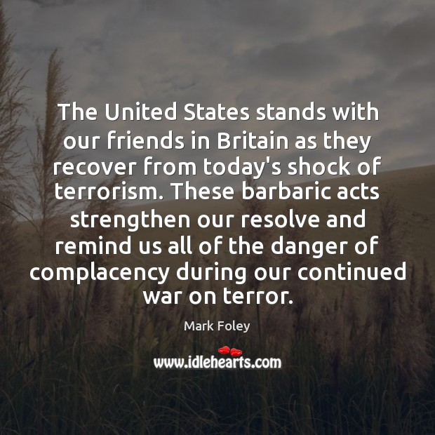 Image, The United States stands with our friends in Britain as they recover