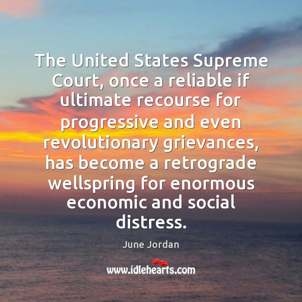 The United States Supreme Court, once a reliable if ultimate recourse for Image