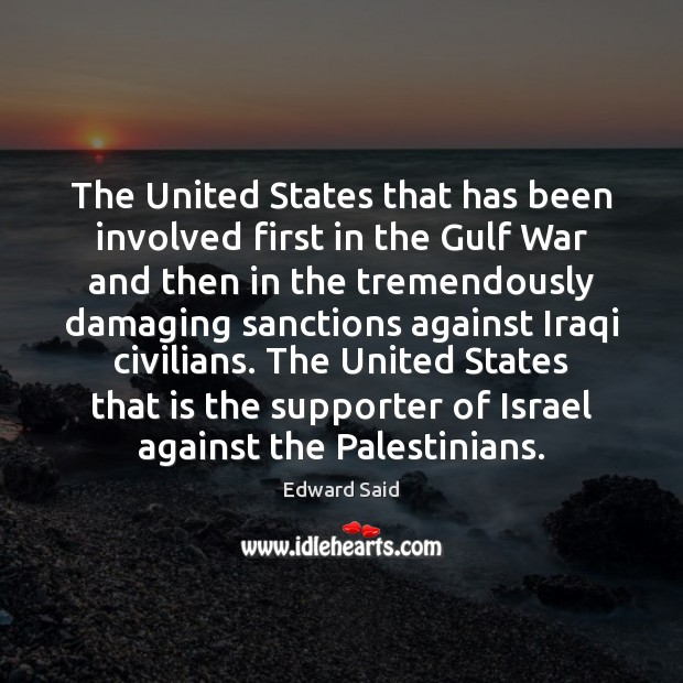 The United States that has been involved first in the Gulf War Image