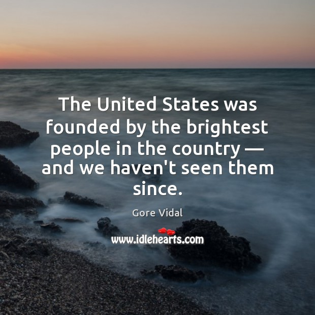 The United States was founded by the brightest people in the country — Image