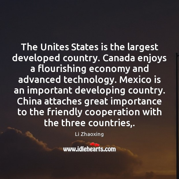 Image, The Unites States is the largest developed country. Canada enjoys a flourishing