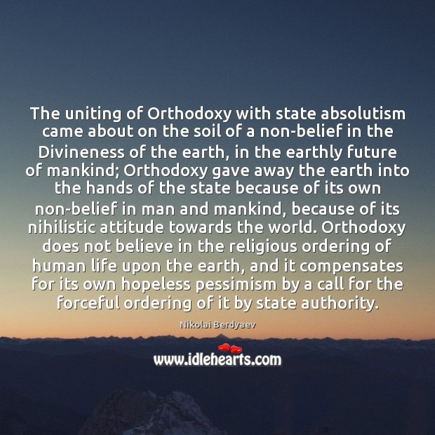 Image, The uniting of Orthodoxy with state absolutism came about on the soil
