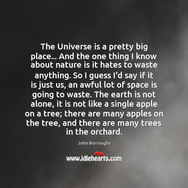 The Universe is a pretty big place… And the one thing I Image