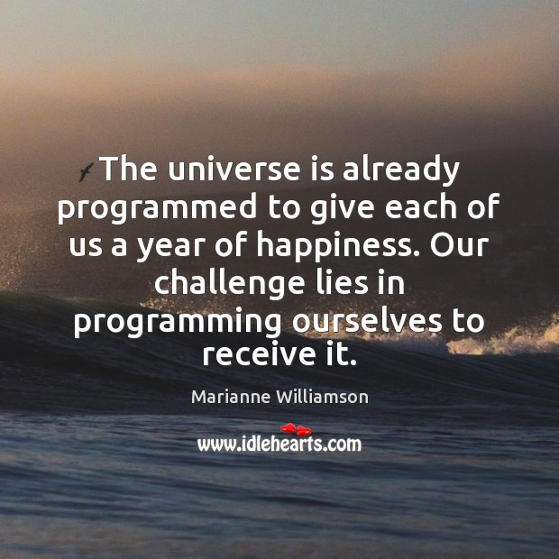 Image, The universe is already programmed to give each of us a year