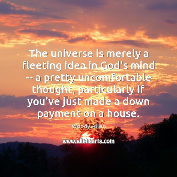 Image, The universe is merely a fleeting idea in God's mind — a