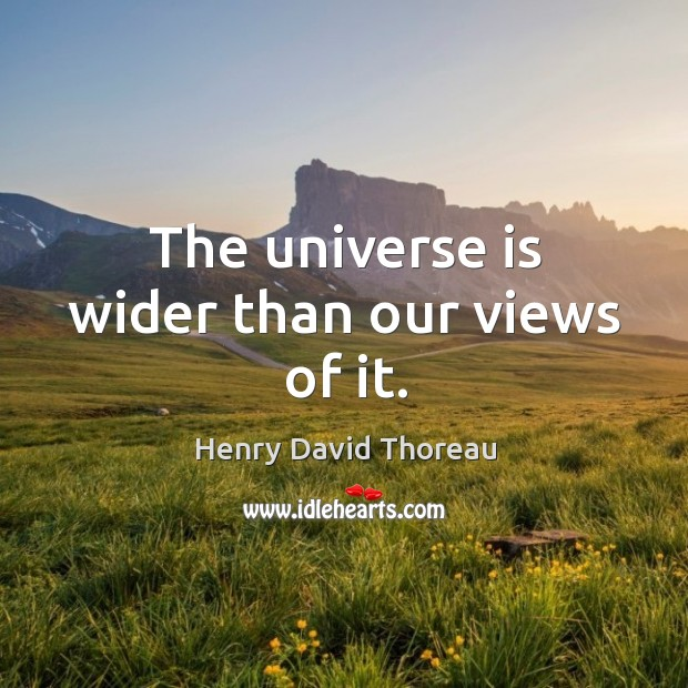 Image, The universe is wider than our views of it.