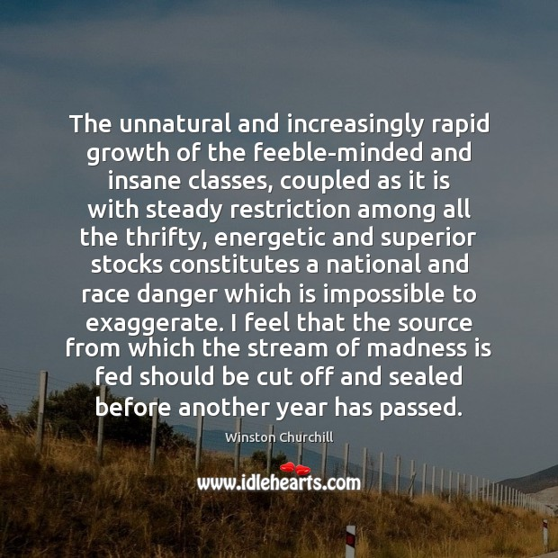 Image, The unnatural and increasingly rapid growth of the feeble-minded and insane classes,