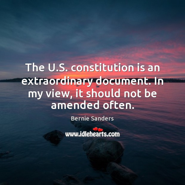 Image, The U.S. constitution is an extraordinary document. In my view, it
