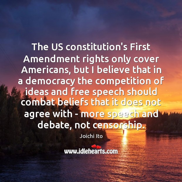 Image, The US constitution's First Amendment rights only cover Americans, but I believe